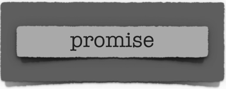 lenten journal: promise