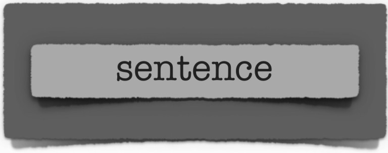 lenten journal: sentence